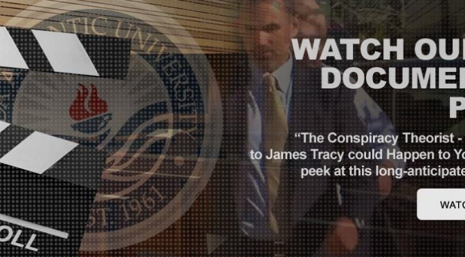 The Conspiracy Theorist: What Happened to James Tracy Could Happen to You