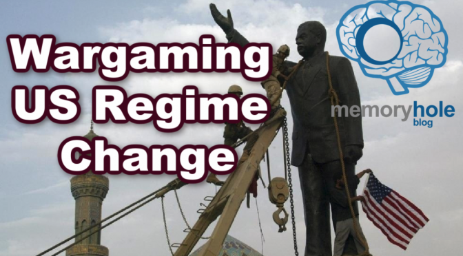 Wargaming Regime Change (Video)