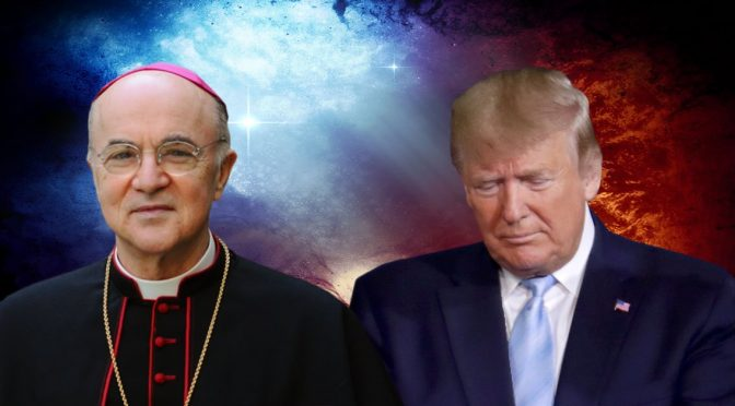 "Archbishop Vigano Warns President Trump of Worldwide ""Great Reset"""