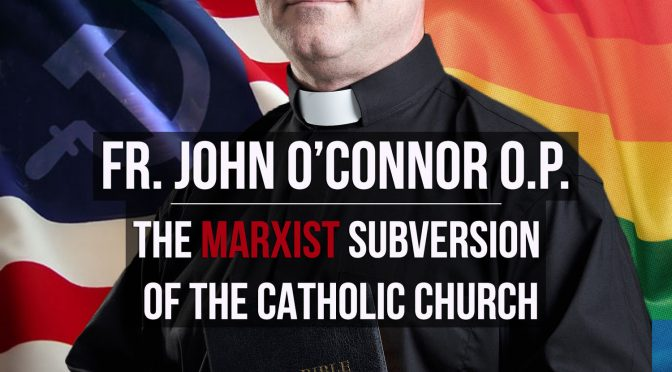 The Marxist Subversion of the Catholic Church