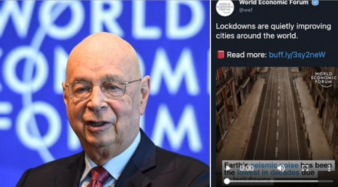 World Economic Forum Deletes Tweet Claiming 'Lockdowns' are 'Improving Cities'